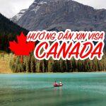 quy trình xin visa Canada du lịch